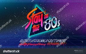 80s stay 80s retro alphabet font stock vector 598094315 shutterstock