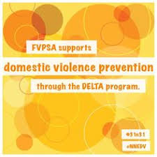 FVPSA supports domestic violence prevention through the DELTA CDC program  The program