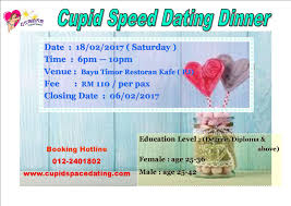 Cupid Space Dating is organizing a Speed Dating Dinner for Malaysian Chinese  legally Single and eligible