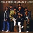 FULL FORCE - Get Busy 1 Time Vinyl Records, CDs and LPs