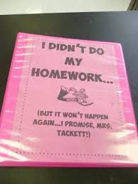 No Homework Binder  Keep track of how many times students don     t complete their