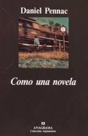 Pennac - Daniel Pennac, Como una novela Images?q=tbn:ANd9GcRHx9XtuW8fi7wTkZSFAwR4_E9Z0qkwGfarPTGw7LHxoYKt_VdHIw