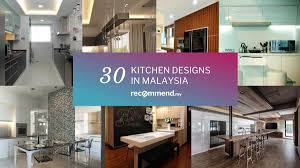 30 kitchens from malaysian interior designers