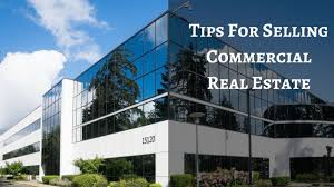 tips for selling commercial real estate fortna auctioneers