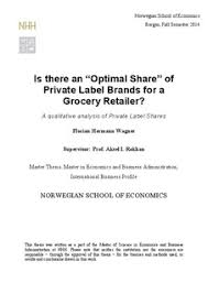 Is there an  quot Optimal Share quot  of Private Label Brands for a Grocery     bibsys brage Is there an  quot Optimal Share quot  of Private Label Brands for a Grocery Retailer    A qualitative analysis of Private Label Shares