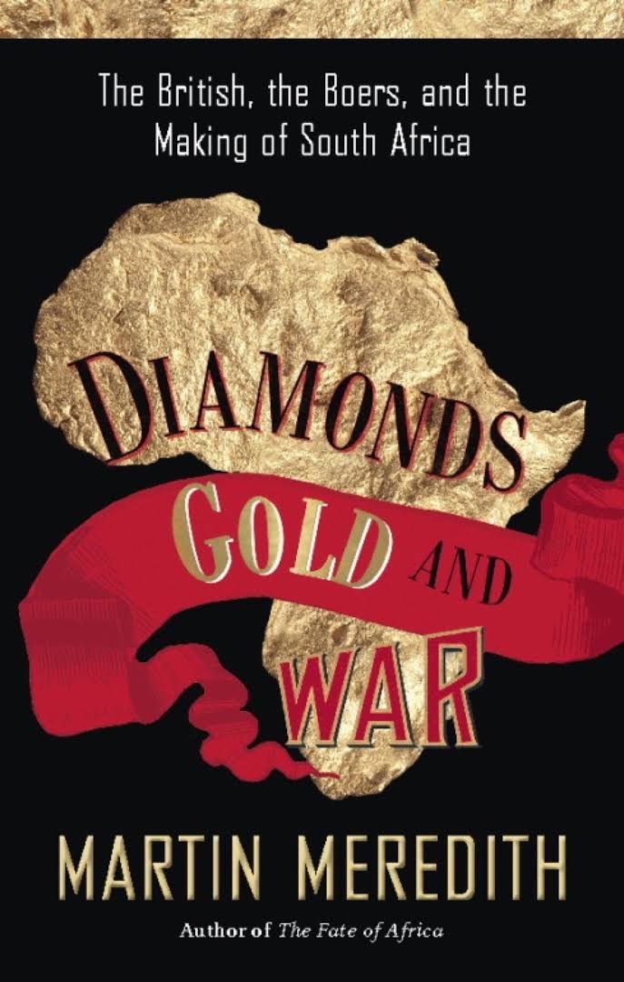 Image result for Diamonds, Gold and War: The British, the Boers and the Making of South Africa