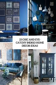 what color is indigo and 23 ideas to use it for your home u0027s decor