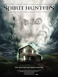 Spirit Hunters (2012) [Vose]