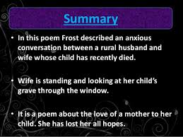 Critical analysis of the poem      Home      Burial      SlideShare Form