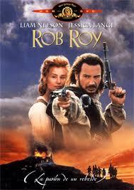 Rob Roy, La Pasion De Un Rebelde
