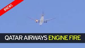 Qatar Airways plane makes emergency landing after engine catches