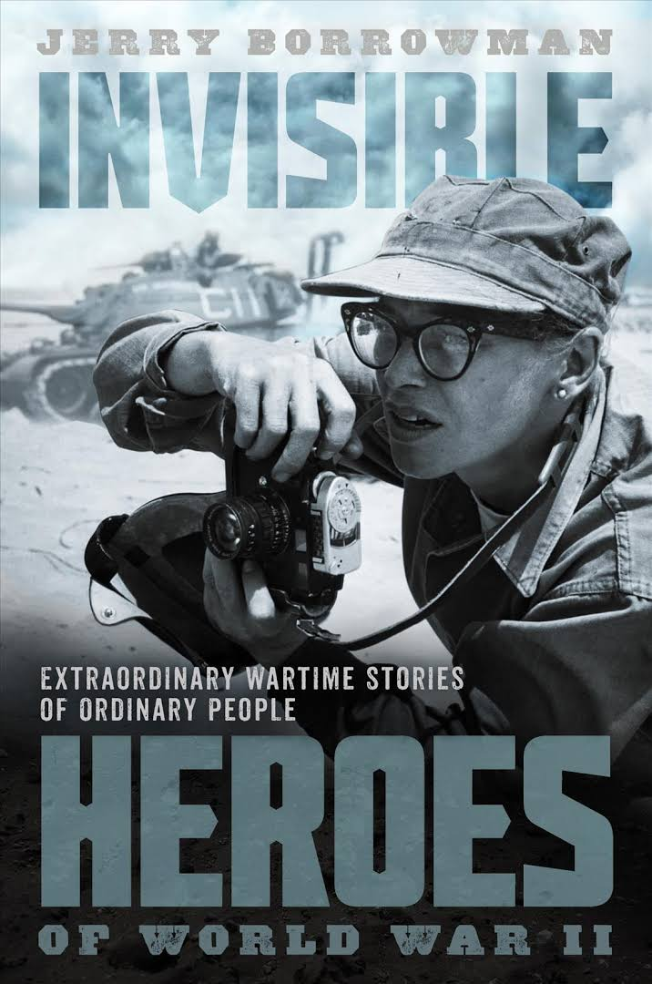 Image result for invisible heroes of world war II