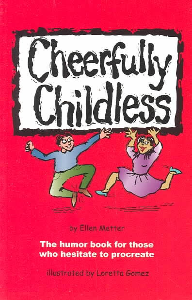 Image result for cheerfully childless