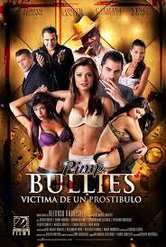 Pimp Bullies (Victima De Un Prostibulo)