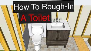 Plumbing Rough How To Rough In A Toilet With Dimensions Youtube