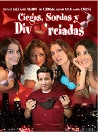 Ciegas, Sordas y Divorciadas (2011) [Latino]