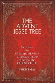 the advent jesse tree devotions for children and adults to
