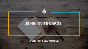 Invite Cards Teaching Your People How To Use An Invite Card U2013 Church Fuel