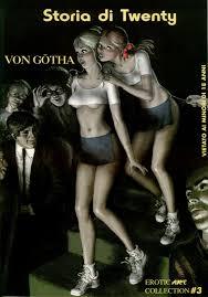 ... dedicata a Erich von Gotha maestro dell\u0026#39;erotismo sadomaso britannico. un occasione per riscoprire anche i uoi fumentti. Milton Arbogast. Approfondimenti - twenty_cop
