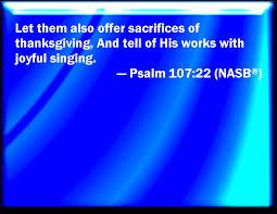 psalms of thanksgiving list psalm 107 22