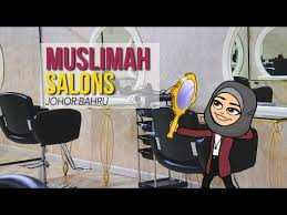 muslimah salons in johor bahru malaysia the best hair salons in