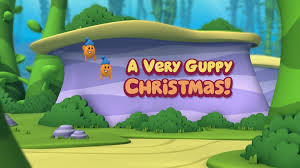 a very guppy christmas christmas specials wiki fandom powered