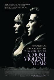 A Most Violent Year (El año más violento) ()