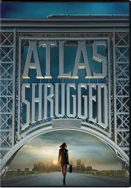 La Rebelion De Atlas: Parte I (Atlas Shrugged: Part I)