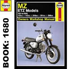 mz etz125 etz150 etz250 etz251 etz300 1981 95 haynes workshop