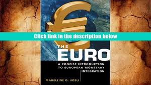 read online the euro a concise introduction to european monetary