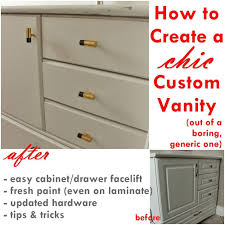how to turn a builder grade vanity into a custom and chic piece