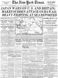 Japan Wars on U S  and Britain  Makes Sudden Attack On Hawaii  Heavy Fighting At Sea Reported The New York Times