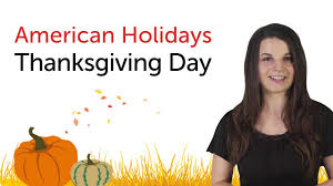 what day is thanksgiving in the usa learn american holidays thanksgiving day youtube