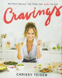 cravings recipes for all the food you want to eat chrissy teigen