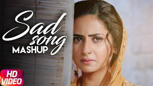 sad song mashup punjabi special songs collection speed records