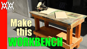 Plans For Building A Wooden Workbench by Build A Cheap But Sturdy Workbench In A Day Using 2x4s And Plywood