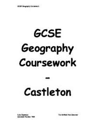 GCSE Geography Coursework  Sections   Max   Marks each Applied