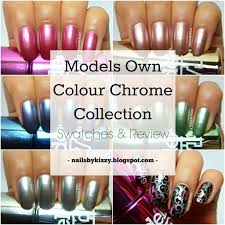 nails by kizzy models own colour chrome collection swatches