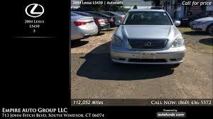 lexus nashville inventory used 2004 lexus ls430 empire auto group llc south windsor ct