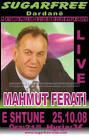 Mahmut Ferati Sugar Free Club E Shtune 25.10.2008, Ora 21:00 - mahmut-ferati-03-sugarfreeclub-400