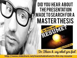 Presentation as Resume to find a Master Thesis   MANISH ABRAHAM manish abraham
