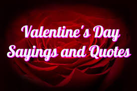 valentine day quote valentine u0027s day sayings and quotes love u0027s day quotes happy