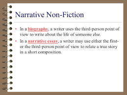 Non Fiction A Unit of Truth  Narrative Non Fiction Some works of     SlidePlayer Narrative Non Fiction Because works of narrative nonfiction tell a story  they have many