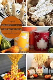 thanksgiving centerpieces 5 simple thanksgiving centerpieces