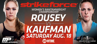 Strikeforce: Rousey vs Kaufman (Videos)