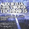 Alex Delia & Nihil Young Feat A-N-N-A – Techno is -PT.II ...