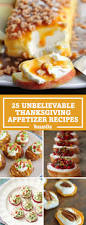 thanksgiving dinner easy recipes 32 unbelievably good thanksgiving appetizer recipes thanksgiving