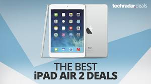 amazon ipad air 2 64 black friday the best ipad air 2 deals in october 2017 techradar
