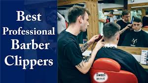 best professional barber clippers best hair clippers 2017 youtube