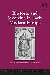 Rhetoric and Medicine in Early Modern Europe by Stephen Pender and ... - 9781409430223